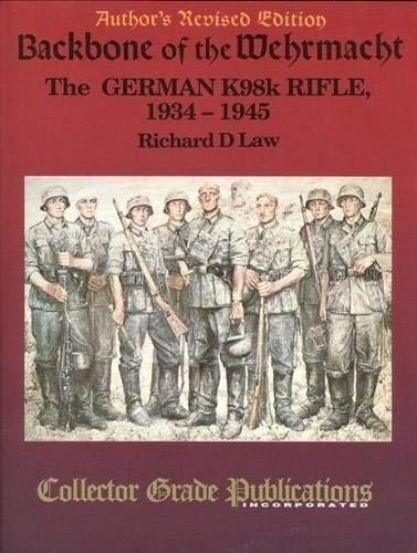 9780889351394: Backbone of the Wehrmacht: German Kar98K Rifle, 1934-45