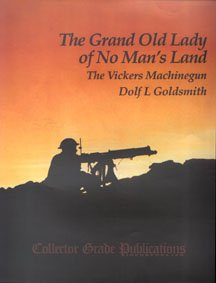 9780889351479: The Grand Old Lady of No Man's Land: The Vickers Machinegun