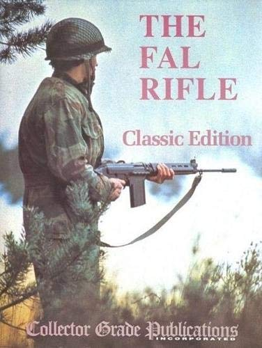 The FAL Rifle 1993: Volume 1-3 (0889351686) by R. Blake Stevens; Jean E. van Rutten