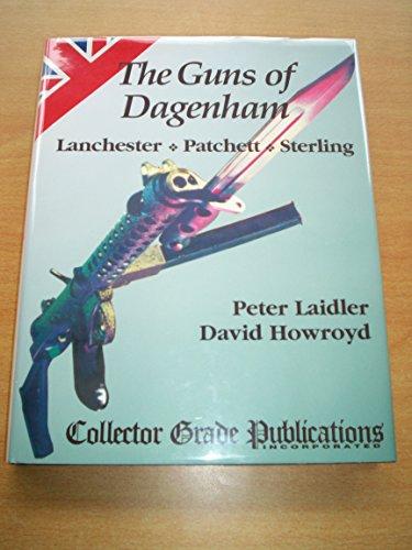 9780889352049: Guns of Dagenham: Lanchester,Patchett,Sterling