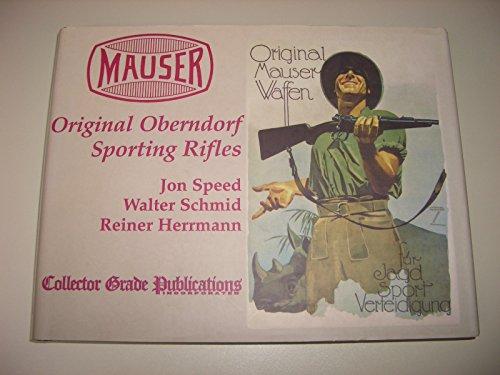 9780889352308: Mauser: Original Oberndorf Sporting Rifles