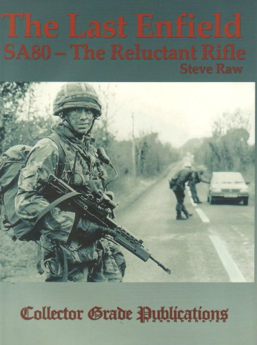 9780889353039: Last Enfield - SA80: The Reluctant Rifle