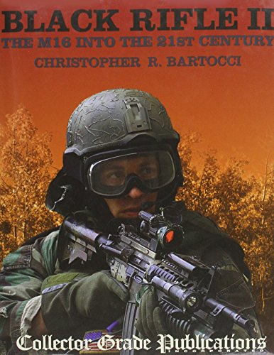 9780889353480: Black Rifle II: The M16 Into the 21st Century