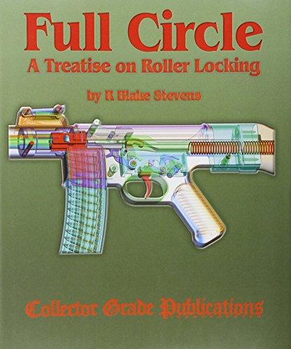 9780889354005: Full Circle - A Treatise on Roller Locking