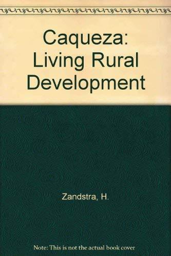 9780889361676: Caqueza: Living Rural Development