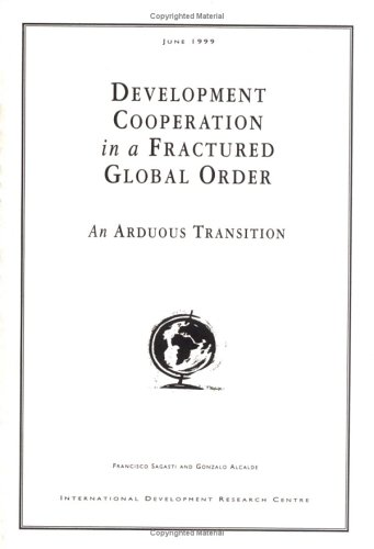 9780889368897: Development Cooperation in a Fractured Global Order: An Arduous Transition