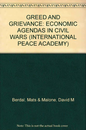 role of greed and grievance in civil war Civil wars are often characterised as more brutal conflicts with a greater number of casualties understanding the causes of civil conflicts has become an increasingly important line of research given the destructive and frequent collier, paul, and anke hoeffler greed and grievance in civil war.