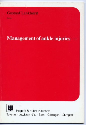 Management of Ankle Injuries: Lankhorst , Gustaaf