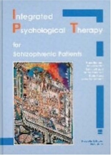 9780889370852: Integrated Psychological Therapy for Schizophrenic Patients (Ipt/Book and Disk)