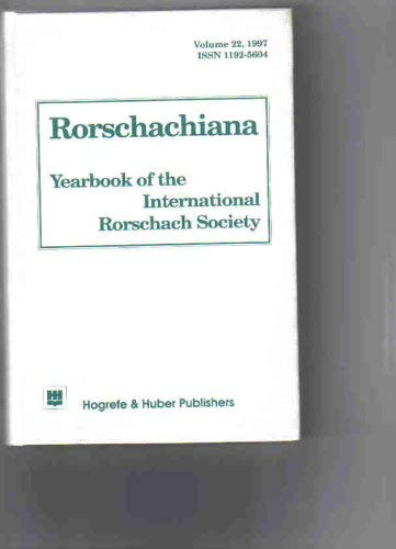 Rorschachiana: Yearbook of the International Rorschach Society, Vol 22 (1997) (Rorschachiana): ...