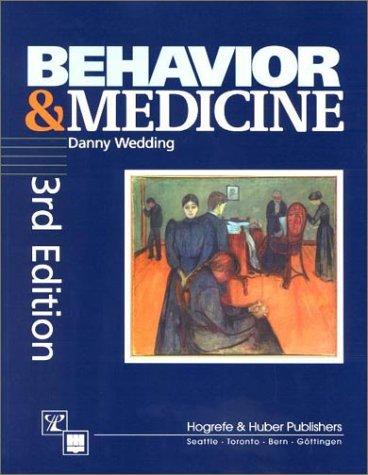 9780889372382: Behavior and Medicine