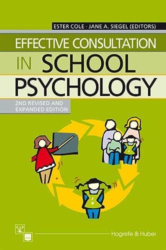 9780889372528: Effective Consultation in School Psychology