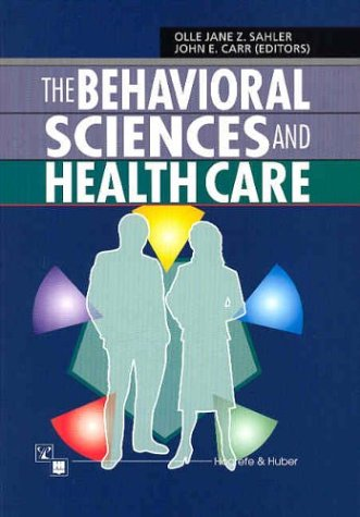 The Behavioral Sciences and Health Care: Olle Jane Sahler,