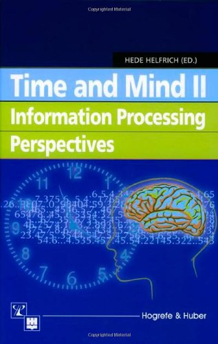 9780889372818: Time and Mind II: Information Processing Perspectives