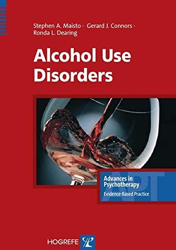 9780889373174: Alcohol Use Disorders (Advances in Psychotherapy; Evidence-Based Practice)