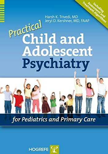 9780889373495: Practical Child And Adolescent Psychiatry For Pediatrics And Primary Care