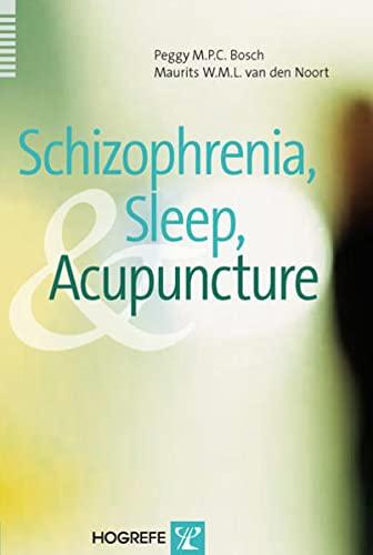9780889373556: Schizophrenia, Sleep, And Acupuncture