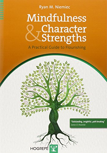 9780889373761: Mindfulness and Character Strengths: A Practical Guide to Flourishing