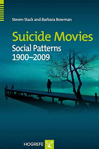 9780889373907: Suicide Movies: Social Patterns 1900-2009