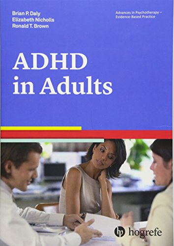 9780889374133: Attention Deficit / Hyperactivity Disorder in Adults, a volume in the series Advances in Psychotherapy: Evidence-Based Practice