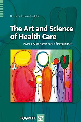 9780889374232: The Art and Science of Health Care: Psychology and Human Factors for Practitioners