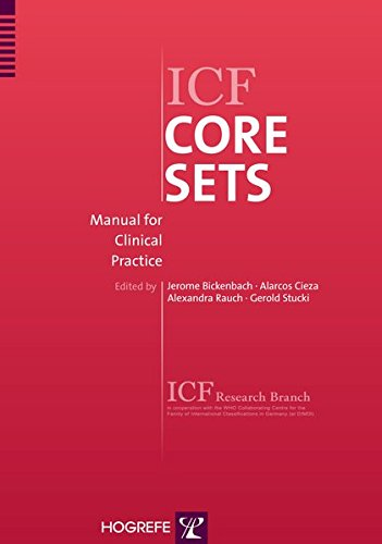 9780889374317: ICF Core Sets: Manual for Clinical Practice