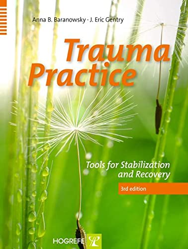 9780889374713: Trauma Practice : Tools for Stabilization and Recovery