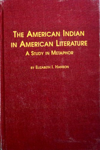 9780889461680: The American Indian in American Literature: A Study in Metaphor (Studies in American Literature)