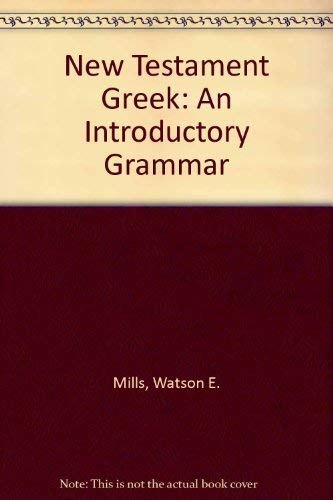 9780889462007: New Testament Greek: An Introductory Grammar