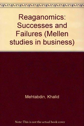 9780889462045: Reaganomics: Successes and Failures (Mellen studies in business)