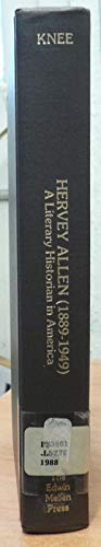 9780889462328: Hervey Allen, 1889-1949: A Literary Historian in America (Studies in the Historical Novel, Vol 1)