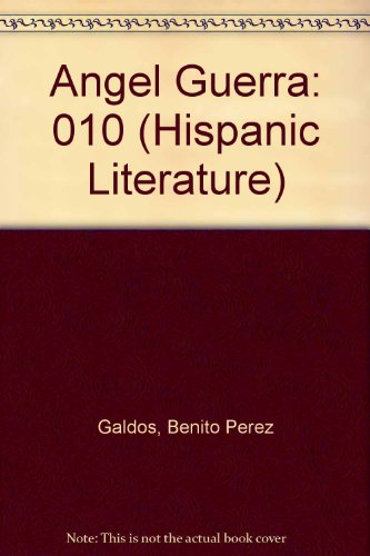 9780889463738: Angel Guerra: 010 (Hispanic Literature)