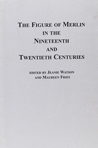 9780889463950: 002: The Figure of Merlin in the Nineteenth and Twentieth Centuries (Studies in Comparative Literature, Vol 2)