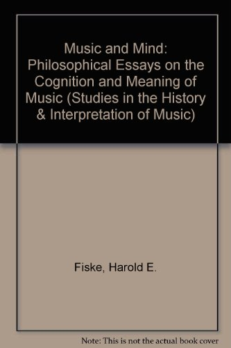 9780889464742: Music and Mind: Philosophical Essays on the Cognition and Meaning of Music (Studies in the History & Interpretation of Music)
