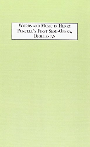 9780889464957: Words and Music in Henry Purcells First Semi-Opera, Dioclesian: An Approach to Early Music Through Early Theatre: 028