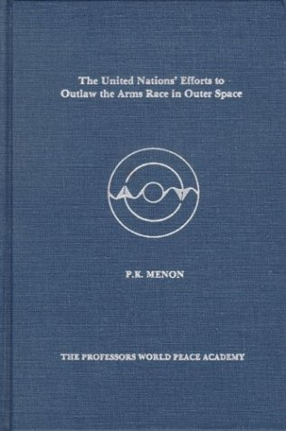 United Nations Effort to Outlaw Arms (Studies: Menon, P. K.