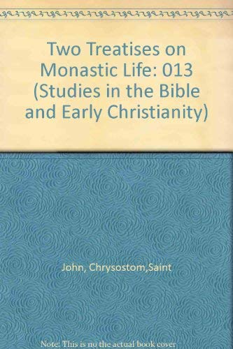 9780889466135: A Comparison Between a King and a Monk/Against the Opponents of the Monastic Life (Studies in the Bible and Early Christianity, Vol 13)