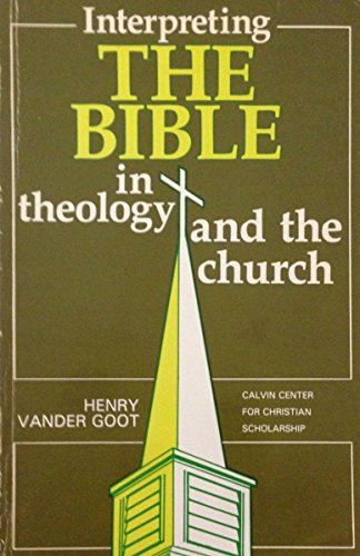 9780889467019: Interpreting the Bible in Theology and the Church (Symposium)