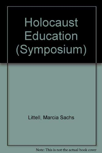 9780889467040: Holocaust Education: A Resource Book for Teachers and Professional Leaders (Symposium Series)