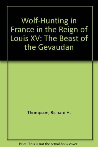 9780889467460: Wolf-Hunting in France in the Reign of Louis XV: The Beast of the Gevaudan