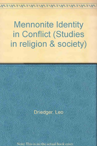 9780889468559: Mennonite Identity in Conflict (Studies in Religion and Society)
