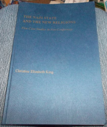9780889468658: The Nazi State and the New Religions: Five Case Studies in Non-Conformity (Studies in religion and society)