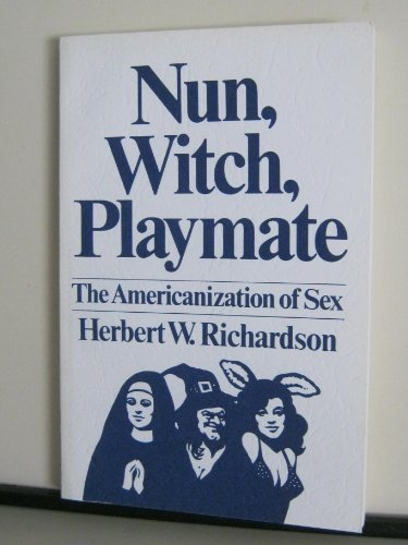 9780889469501: Nun, Witch, Playmate: The Americanization of Sex