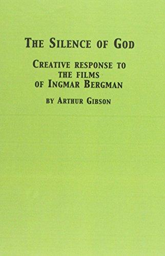 9780889469518: Silence of God: Creative Response to the Films of Ingmar Bergman