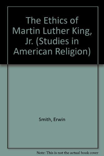 9780889469747: Ethics of Martin Luther King, Jr (Studies in American Religion)