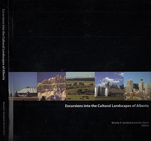 9780889532854: Excursions into the Cultural Landscapes of Alberta