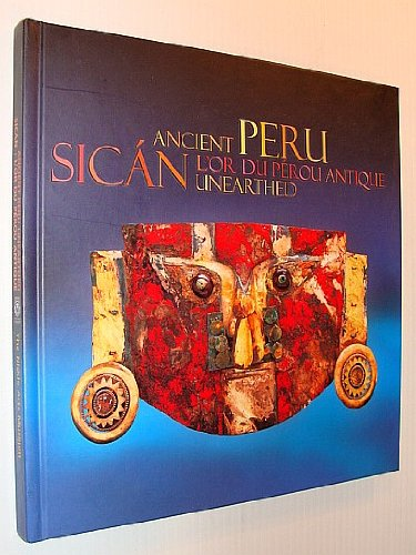 Ancient Peru Unearthed: Sharpe, Colleen et al