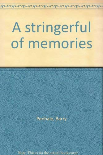 9780889541030: A stringerful of memories