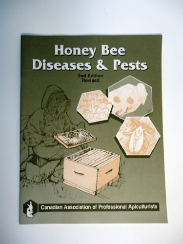 HONEY BEE DISEASES AND PESTS (2ND EDITION: SCOTT-DUPREE, C.