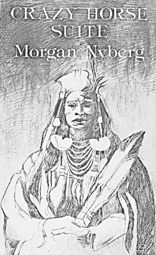Crazy Horse Suite: NYBERG, Morgan